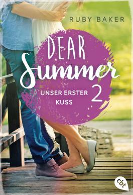 Ruby Baker Dear Summer 2 Unser erster Kuss Cover