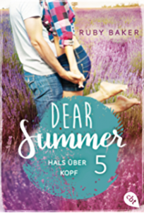 Dear Summer 5 Ruby Baker Hals über Kopf Cover cbt Randomhouse