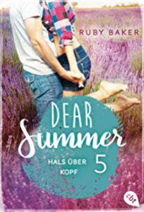 Dear Summer 5 Ruby Baker Hals über Kopf Cover cbt Randomhouse