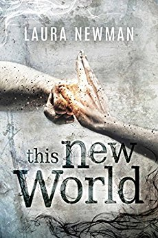 Laura Newman This new world Cover Dystopie Reihen 2017