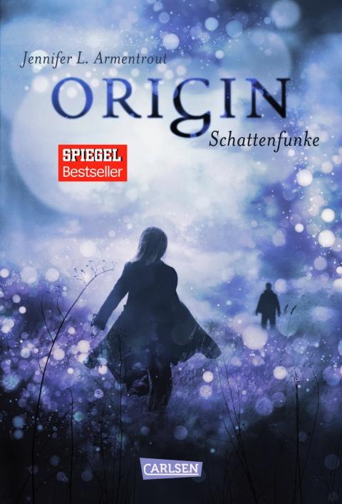 Origin Schattenfunke Obsidian 4 Jennifer L. Armentrout Carlsen Verlag Buch Bücher Cover