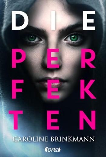 Die Perfekten Caroline Brinkmann One Bastei Lübbe Verlag Cover