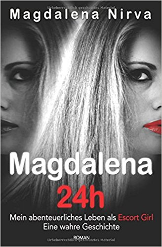 Magdalena Nirva 24h Cover Amazon Selfpuplishing Kindle Prostituierte Prostitution Escort Girl