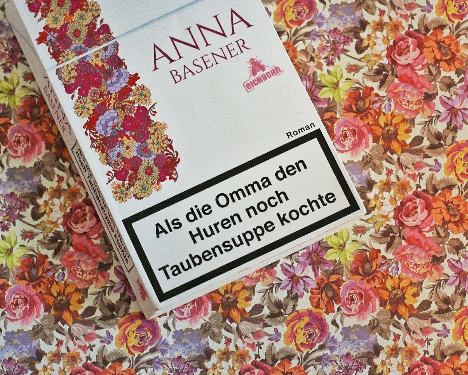 Als die Omma den Huren noch Taubensuppe kochte Anna Basener Cover Bastei Lübbe Rezension