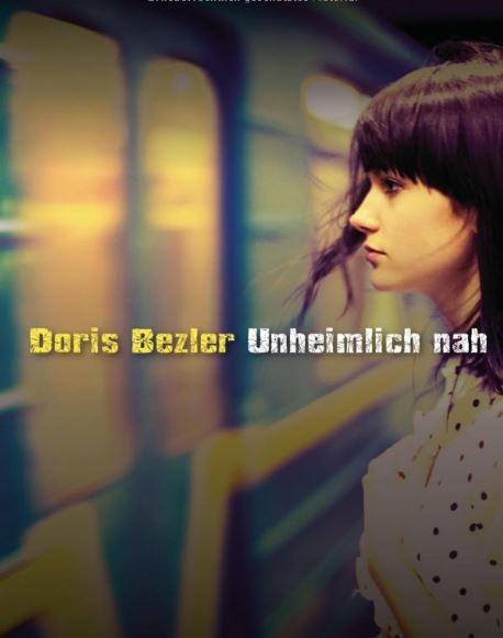 Doris Bezler Unheimlich nah Cover cbt