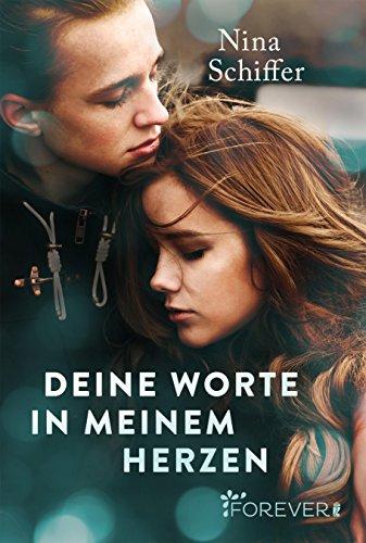 Neuerscheinungen September Nina Schiffer Deine Worte in meinem Herzen Cover Forever Ullstein Verlag