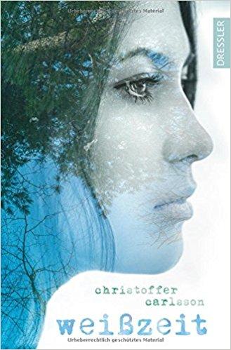 Neuerscheinungen September Weißzeit Christoffer Carlsson Dressler Verlag Cover