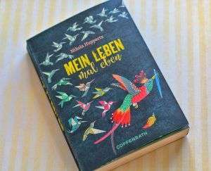 Mein Leben mal eben Nikola Huppertz Cover Roman Jugendbuch Coppenrath Verlag Rezension
