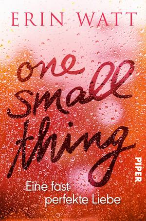 Erin Watt One small thing Neuerscheinungen August 2018