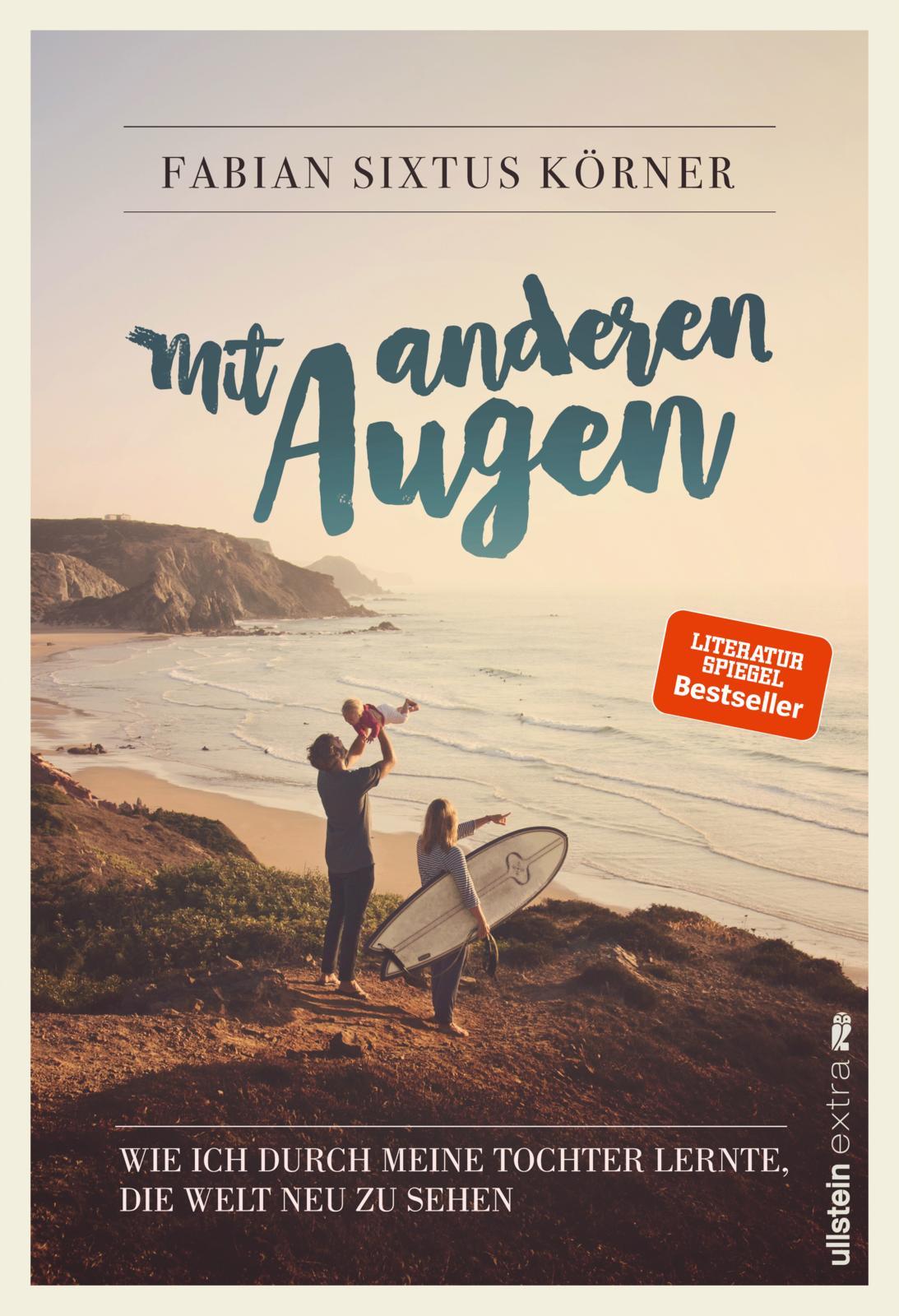 Fabian Sixtus Körner mit anderen Augen Ullstein Verlag Yanti Downsyndrom