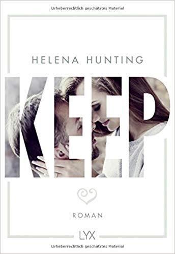 Keep Helena Hunting LYX Verlag Roman Tops und Flops im ersten Halbjahr 2019