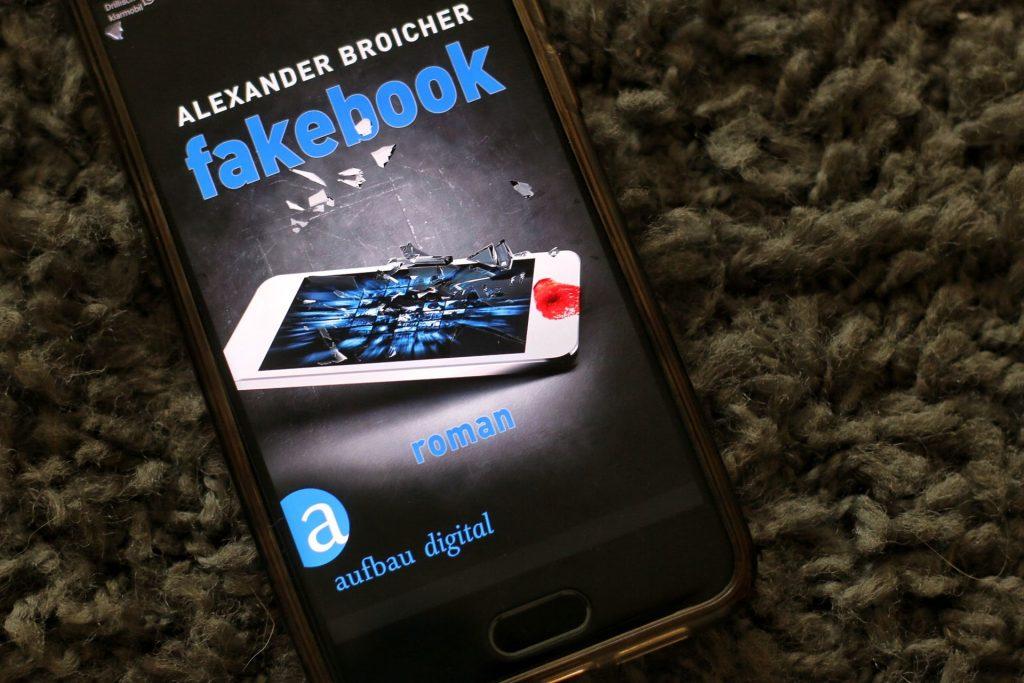 Fakebook Alexander Broicher Roman Aufbau Verlag