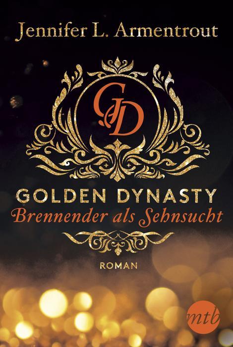 Neuerscheinungen Juni 2019 Bücher Jennifer L. Armentrout Golden Dynasty Mtb Verlag Mira Taschenbuch