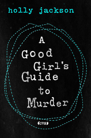 Holly Jackson A Good Girl's Guide to Murder ONE Verlag Bücher