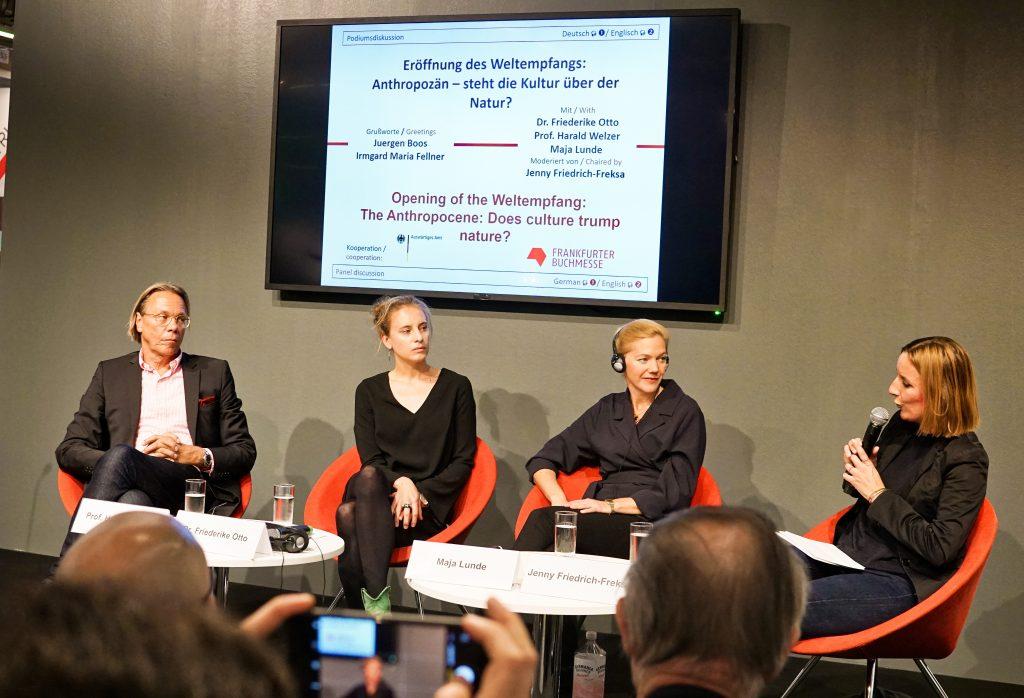 Prof. Dr. Harald Welzer Dr. Friederike Otto Maja Lunde Jenny Friedrich-Freksa Weltempfang Mittwoch auf der Frankfurter Buchmesse 2019