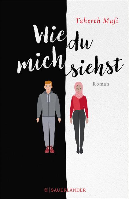 Wie du mich siehst Tahereh Mafi Sauerländer Fischer Verlag
