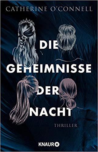 Neuerscheinungen Dezember 2019 Catherine O'Connell Die Geheimnisse der Nacht Thriller Droemer Knaur Verlag Bücher