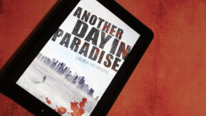 Another Day in Paradise Laura Newman